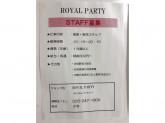 ROYAL PARTY(ロイヤルパーティー) 新潟アルタ店