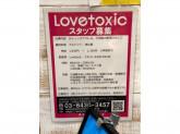 Love toxic(ラブトキシック) イオンモールむさし村山店